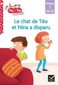 Isabelle Chavigny et Marie-Hélène Van Tilbeurgh - Je lis pas à pas avec Téo et Nina Tome 1 : Roméo a disparu ! - Niveau 1 GS-CP.