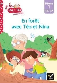 Isabelle Chavigny et Marie-Hélène Van Tilbeurgh - Je lis pas à pas avec Téo et Nina Tome 10 : Une balade en forêt - Niveau 1 GS-CP.