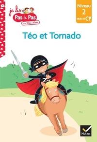Isabelle Chavigny et Marie-Hélène Van Tilbeurgh - Je lis pas à pas avec Téo et Nina Tome 16 : Zorro et Tornado - Niveau 2 milieu de CP.