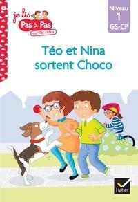 Isabelle Chavigny et Marie-Hélène Van Tilbeurgh - Je lis pas à pas avec Téo et Nina Tome 31 : Téo et Nina sortent Choco - Niveau 1 - GS-CP.