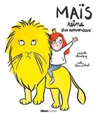 Isabelle Chavigny et Nelly Blumenthal - Maïs reine des animaux.