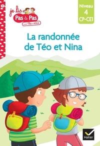 Isabelle Chavigny et Tilbeurgh marie-hélène Van - Téo et Nina CP-CE1 niveau 4 - La randonnée de Téo et Nina.