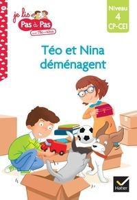 Isabelle Chavigny et Tilbeurgh marie-hélène Van - Téo et Nina CP-CE1 niveau 4 - Téo et Nina déménagent.