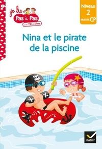 Isabelle Chavigny - Téo et Nina CP Niveau 2 - Nina et le pirate de la piscine.