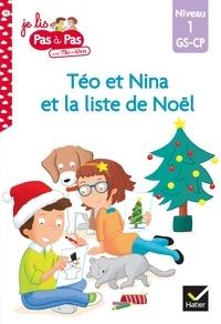 Isabelle Chavigny - Téo et Nina GS CP Niveau 1 - La liste de Noël.