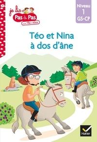 Isabelle Chavigny et Marie-Hélène Van Tilbeurgh - Téo et Nina GS CP Niveau 1 - Téo et Nina à dos d'âne.