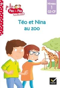 Isabelle Chavigny et Marie-Hélène Van Tilbeurgh - Téo et Nina GS-CP Niveau 1 - Téo et Nina au zoo.
