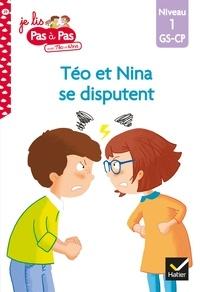 Isabelle Chavigny et Marie-Hélène Van Tilbeurgh - Téo et Nina GS-CP Niveau 1 - Téo et Nina se disputent.