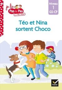 Isabelle Chavigny et Marie-Hélène Van Tilbeurgh - Téo et Nina GS-CP Niveau 1 - Téo et Nina sortent Choco.
