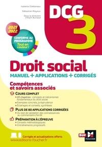 Isabelle Chedaneau et Sébastien Mayoux - DCG 3 - Droit social - Manuel et applications - Millésime 2021-2022.