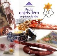 Isabelle Cheramy-Debray - Petits objets déco en pâte polymère.