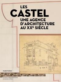 Histoiresdenlire.be Les Castel - Une agence d'architecture au XXe siècle Image