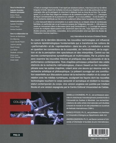 Par le prisme des sens : médiation et nouvelles réalités du corps dans les arts performatifs. Technologies, cognition et méthodologies émergentes de recherche-création