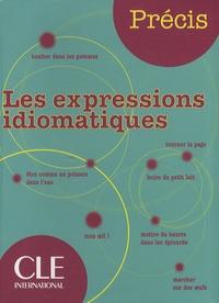 Isabelle Chollet et Jean-Michel Robert - Les expressions idiomatiques.