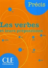 Meilleurs téléchargements gratuits d'ebooks pdf Les verbes et leurs prépositions 9782090352535 par Isabelle Chollet, Jean-Michel Robert