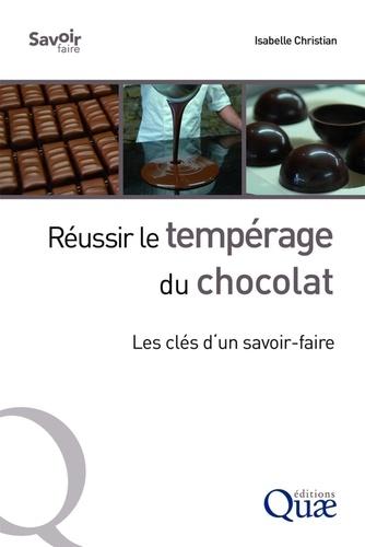 Réussir le tempérage du chocolat. Les clés d'un savoir-faire