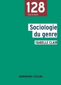 Isabelle Clair - Sociologie du genre.