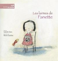Isabelle Clara et Manon Gauthier - Les larmes de Fanette.