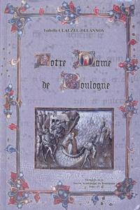 Isabelle Clauzel-Delannoy - Notre-Dame de Boulogne.