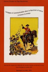 Isabelle Clauzel - Langage et communication dans le Nord de la France à travers le temps - Actes du 55e congrès de la Fédération des Sociétés Savantes du Nord de la France.