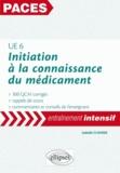 Isabelle Claverie - Initiation à la connaissance du médicament UE 6 - 300 QCM corrigés.