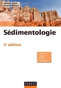 Isabelle Cojan et Maurice Renard - Sédimentologie - 3e édition.