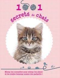 1001 secrets de chats - Mieux les connaître pour mieux les aimer et les rendre heureux comme des pacha(t)s!.pdf