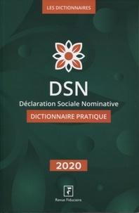 Isabelle Collard - DSN Déclaration Sociale Nominative - Dictionnaire pratique.