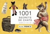 Isabelle Collin - 1001 secrets de chats.
