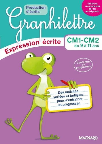 Graphilettre CM1 CM2. Production d'écrits  Edition 2017