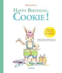 Isabelle Collioud-Marichallot et Louis Gonzalez - Happy Birthday, Cookie !.