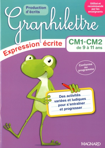 Isabelle Collioud-Marichallot et Pauline Duhamel - Lot Graphilettre Production d'écrits CM1 CM2 - 4 exemplaires + 1 gratuit.