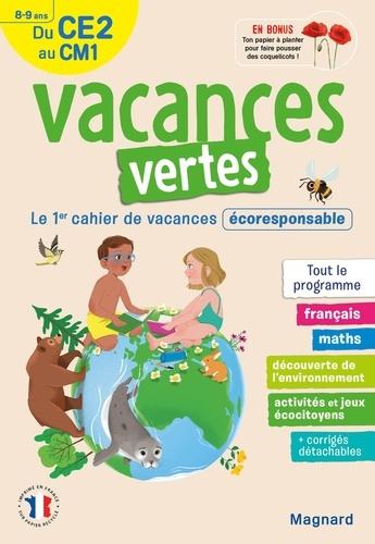 Vacances vertes, du CE2 au CM1. Le premier cahier de vacances écoresponsable !