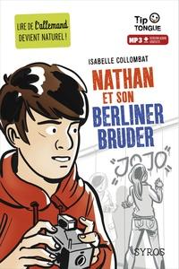 Isabelle Collombat - Nathan et son Berliner Bruder.