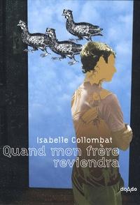 Isabelle Collombat - Quand mon frère reviendra.