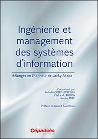 Isabelle Comyn-Wattiau et Cédric Du Mouza - Ingénierie et management des systèmes d'information - Mélanges en l'honneur de Jacky Akoka.