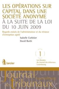 Les opérations sur capital dans une société anonyme à la suite de la loi du 10 juin 2009- Regards croisés de l'administrateur et du réviseur d'entreprises agréé - Isabelle Corbisier pdf epub