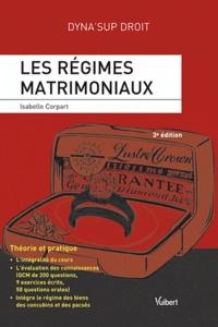 Isabelle Corpart - Les régimes matrimoniaux.