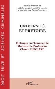 Isabelle Corpart et Caroline Lacroix - Université et prétoire - Mélanges en l'honneur de Monsieur le Professeur Claude Lienhard.