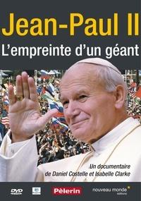 Isabelle++costelle, daniel Clarke - Jean-Paul II - L'empreinte d'un géant.