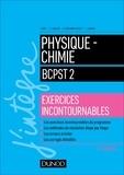Isabelle Côte et Cédric Carlier - Physique-Chimie BCPST 2 - Exercices incontournables.