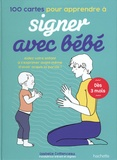 Isabelle Cottenceau - 100 cartes pour apprendre à signer avec bébé.