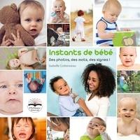 Isabelle Cottenceau - Instants de bébé. Des photos, des mots, des signes ! - L'imagier. Avec le livret support.