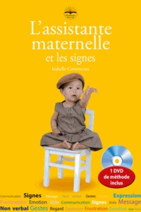 Isabelle Cottenceau - L'assistante maternelle et les signes. 1 DVD