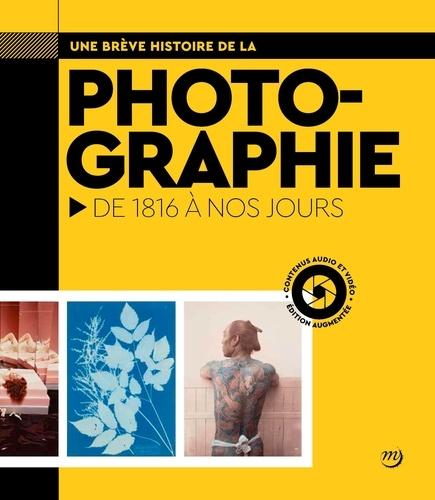 Isabelle Courty et Christophe Mauberret - Une brève histoire de la photographie.