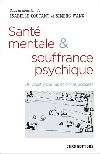 Santé mentale et souffrance psychique. Un objet pour les sciences sociales