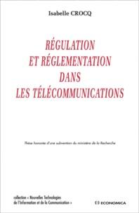 Isabelle Crocq - Régulation et réglementation dans les télécommunications.