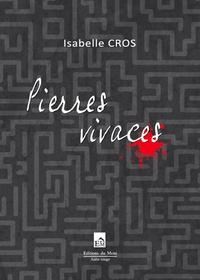 Isabelle Cros - Pierres vivaces.
