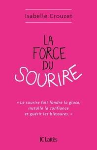 Téléchargez des livres sur Kindle Fire HD La force du sourire  (Litterature Francaise) par Isabelle Crouzet