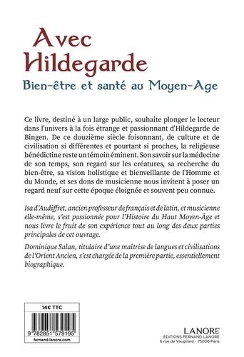 Avec Hildegarde. Bien-être et santé au Moyen-Age